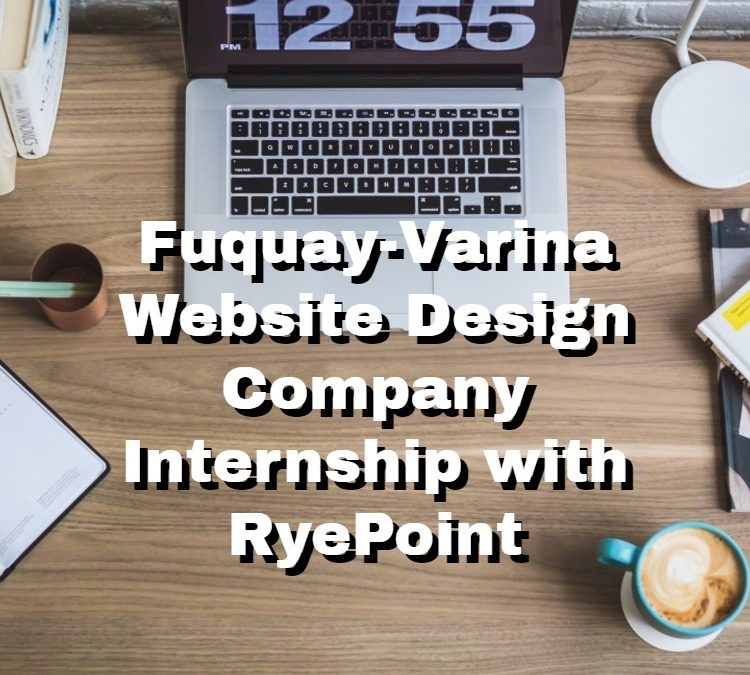 Fuquay-Varina Website Design Company Internship with RyePoint