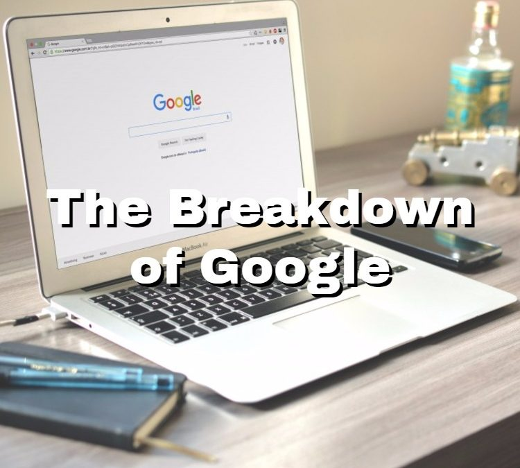 The Breakdown of Google & SEO – How Google Displays Its Search Results